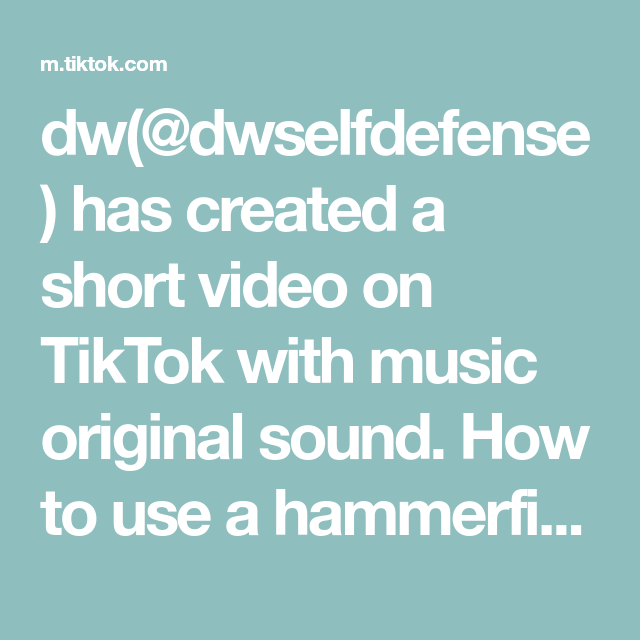 Dw Dwselfdefense Has Created A Short Video On Tiktok With Music Original Sound How To Use A Hammerfist Selfdefens The Originals Tom Riddle Harry Potter Gif