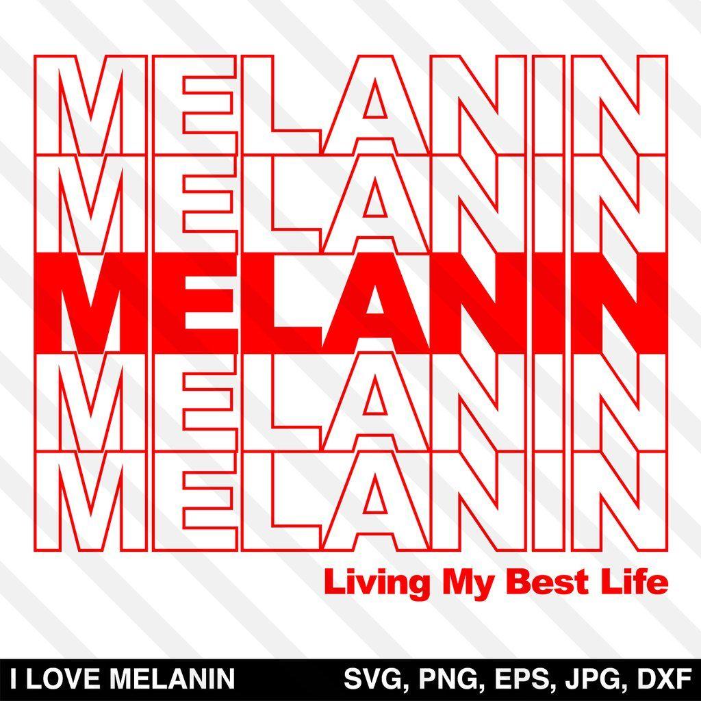 Melanin Living My Best Life Svg Melanin Black Girl Magic Art Digital Graphic Design