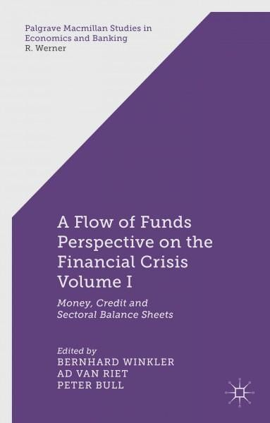 A Flow-of-Funds Perspective on the Financial Crisis Money, Credit