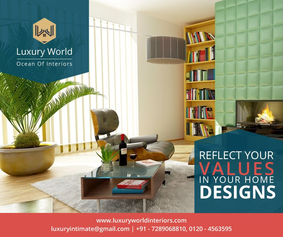 Reflect Your Values In Your Home Designs Get The Most Trending