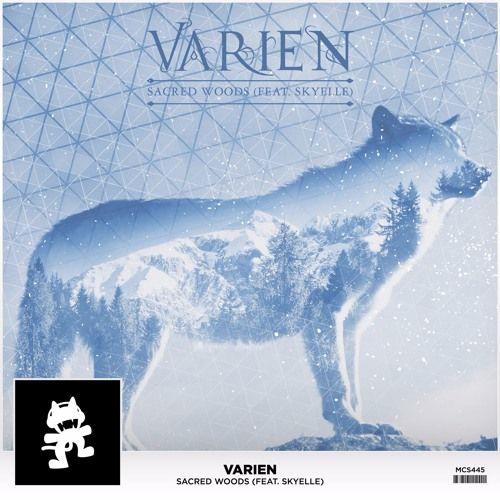Varien - Sacred Woods (feat. Skyelle) by Monstercat | Free Listening on SoundCloud
