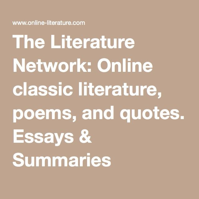 the literature network online classic literature poems and  the literature network online classic literature poems and quotes essays summaries