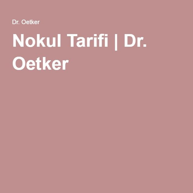 Nokul Tarifi | Dr. Oetker