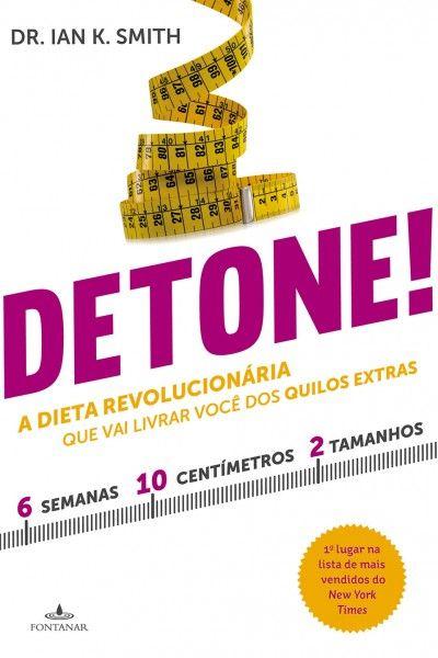 188ddc87c3fb Status: Em um relacionamento sério com um livro.: Detone! - Ian K. Smith.pdf