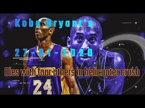 Kobe Bryant S Died In Helicopter Crash In Calabasas R I P Legend Kobe Bryant S Breaking News Youtube Breaking Bryants Calabas In 2020 Kobe Bryant Kobe Calabasas
