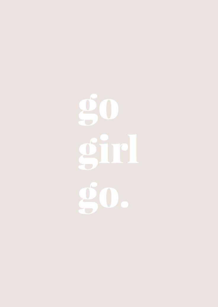 Monday Words: Go Girl Go
