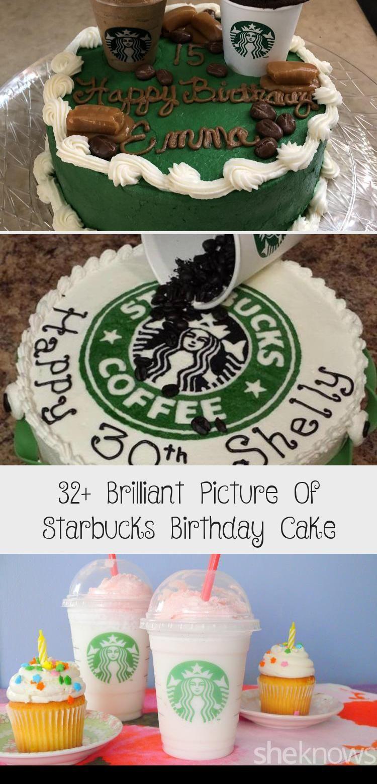 32+ Brilliant Picture Of Starbucks Birthday Cake COFFEE