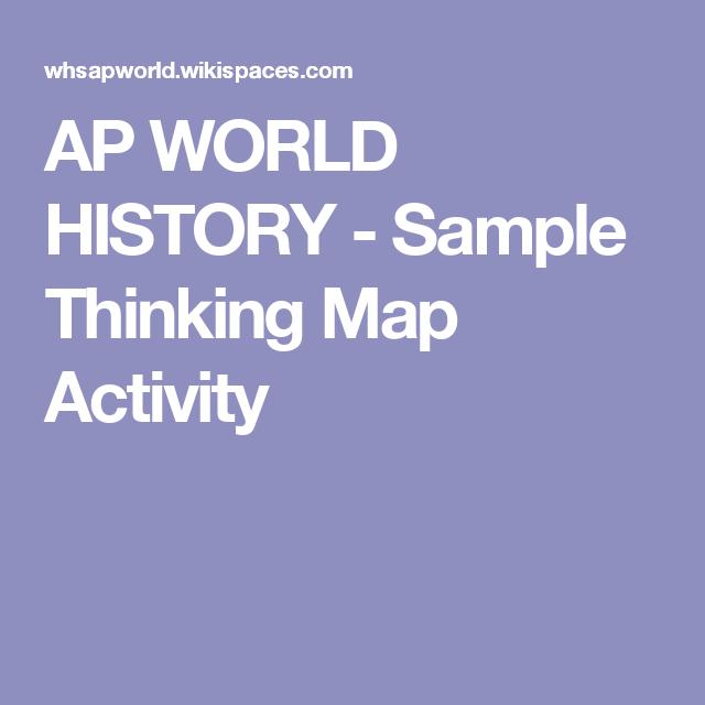 Ap world history sample thinking map activity world history ap world history sample thinking map activity gumiabroncs Choice Image