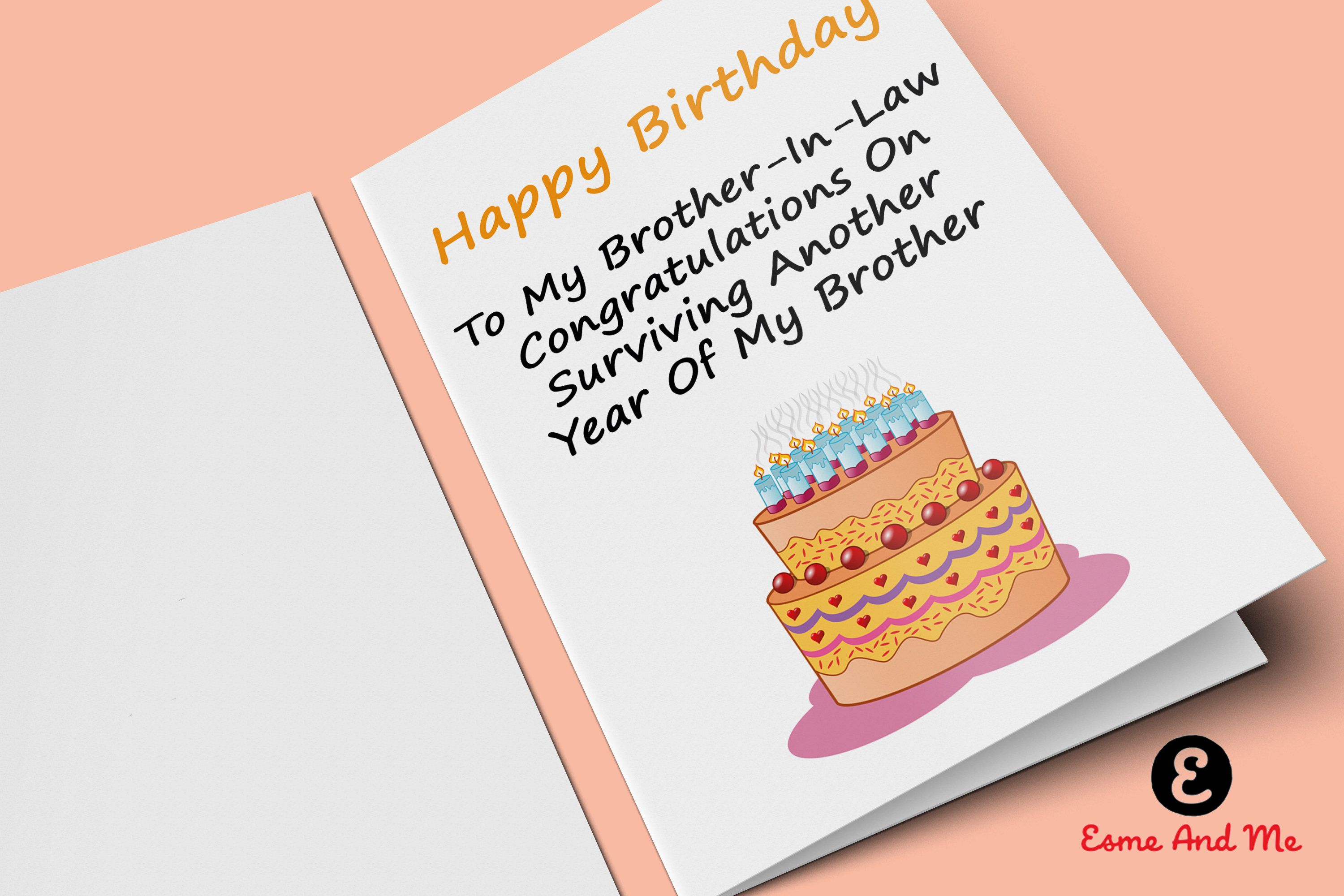 To My Brother In Law Congratulations On Surviving Another Year Of My Brother Funny Birthda Sister Birthday Card Birthday Greetings Funny Funny Birthday Cards