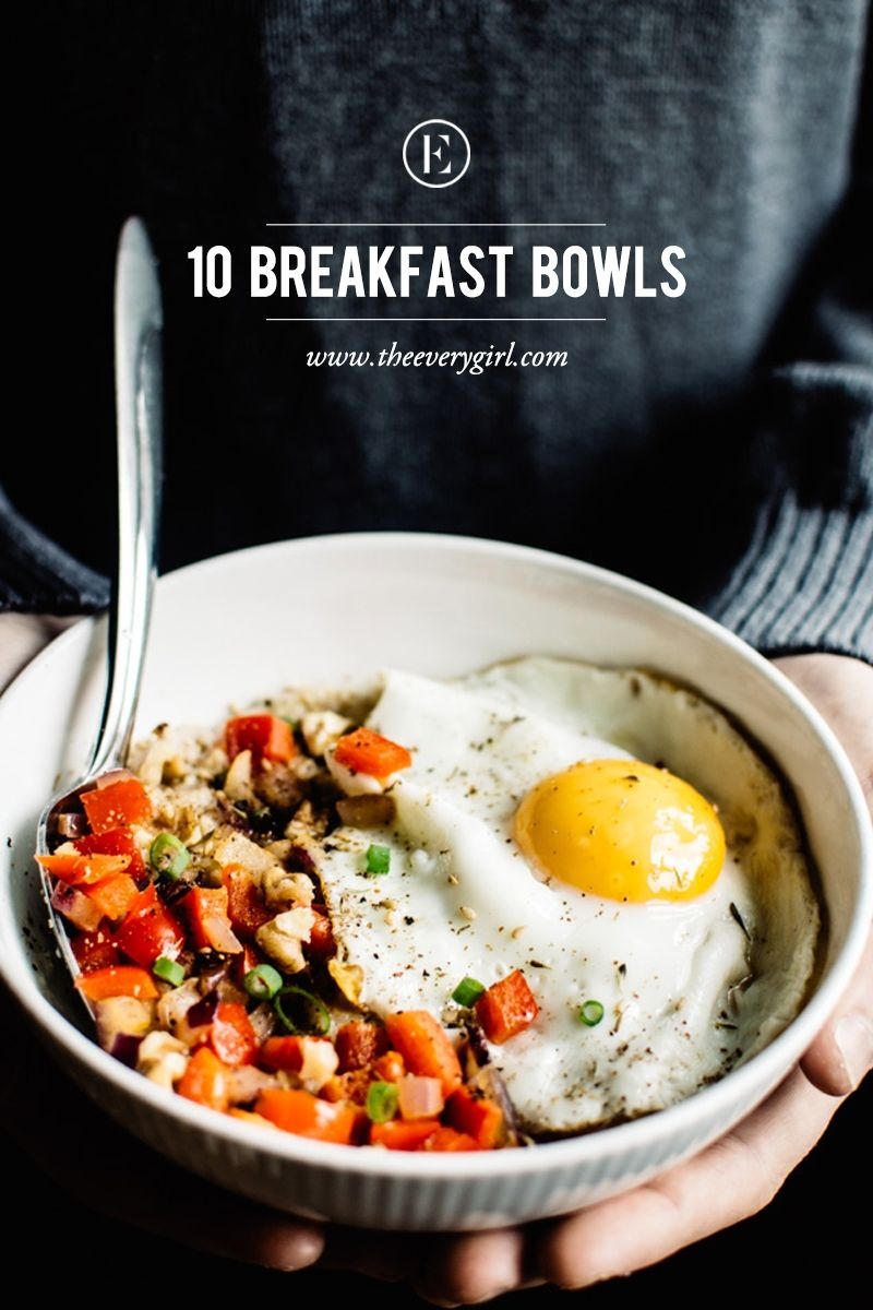 10 Breakfast Bowls To Make For A Better Morning Healthy