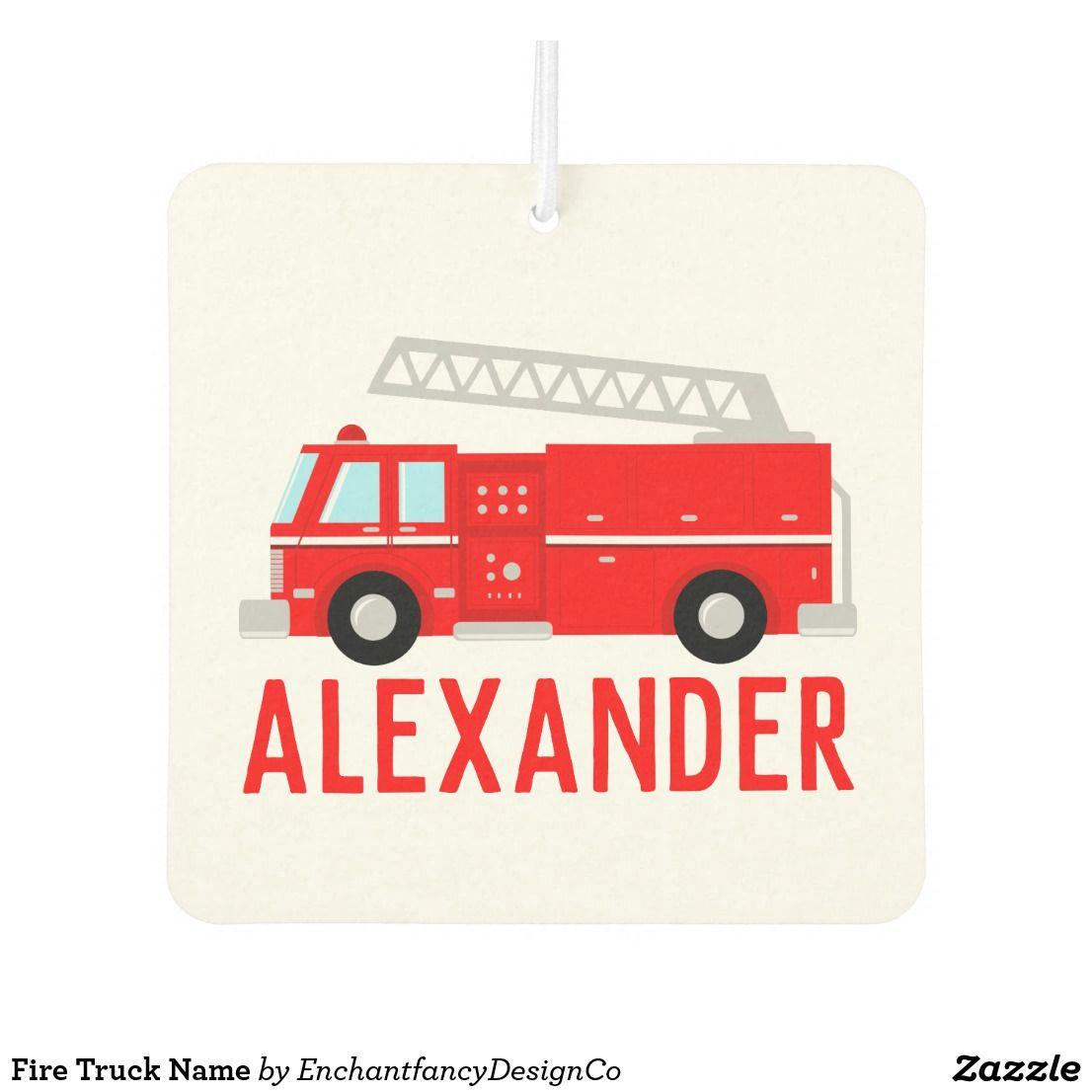 Fire Truck Name Air Freshener   Zazzle com   Gift Guide