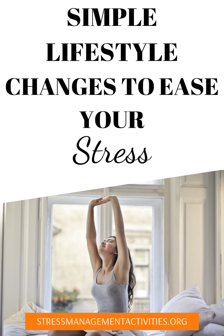 Stress Relief Quotes Lifestyle Modifications to Ease The Stress in Your Life