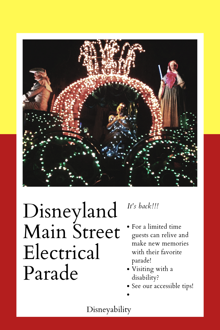 It's back! Disneyland Main Street Electrical Parade Everything you need to know about the handica