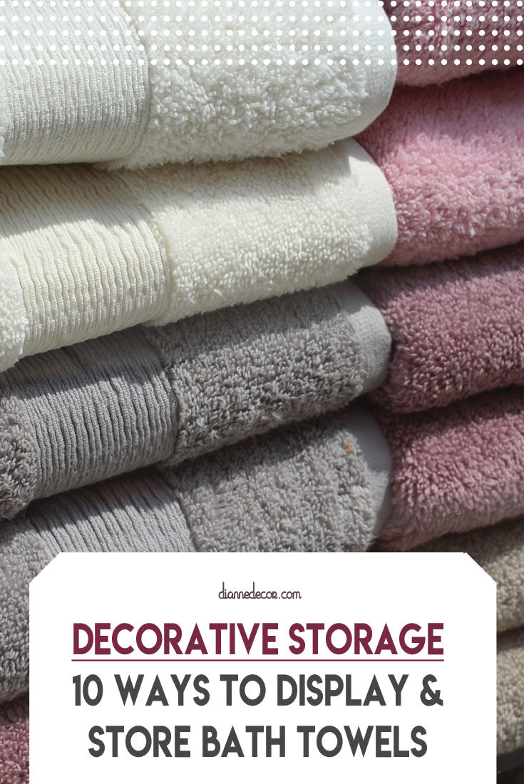 10 Decorative Ways To Display Store Bath Towels Bathroom Towels