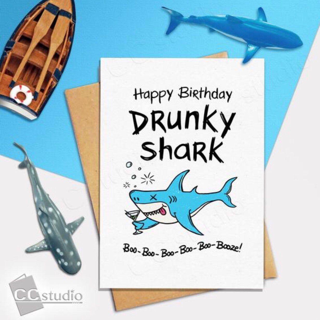 Funny Birthday Card Drunky Shark Best Friend Birthday Card Shark Card Birthday Card for Him Her Daddy Shark Card Thinking of You Card