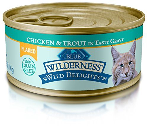 Blue Wilderness Wild Delights Adult Grainfree Flaked Chicken Trout In Tasty Gravy Wet Cat Food 55oz Pack Of 24 Visit Canned Cat Food Cat Food Wet Cat Food