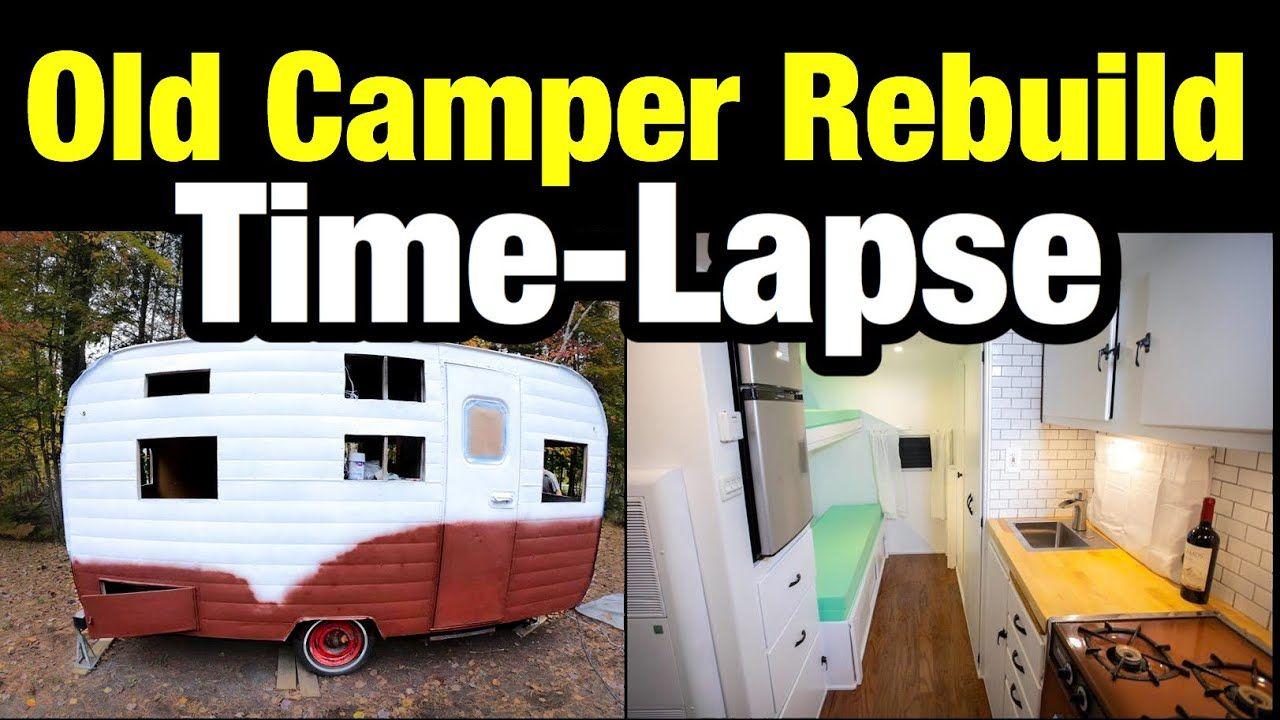 Time Lapse Of Vintage Camper Rebuild Start To Finish