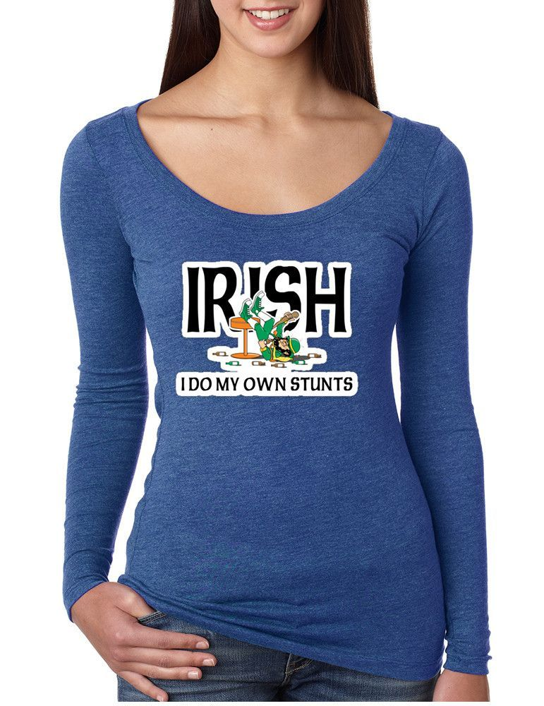 Women's Shirt I Do My Own Irish Stunts St Patrick's Top