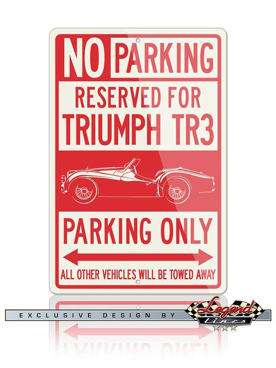 No Parking Sign Reserved for Triumph TR3 Roadster by LegendLines