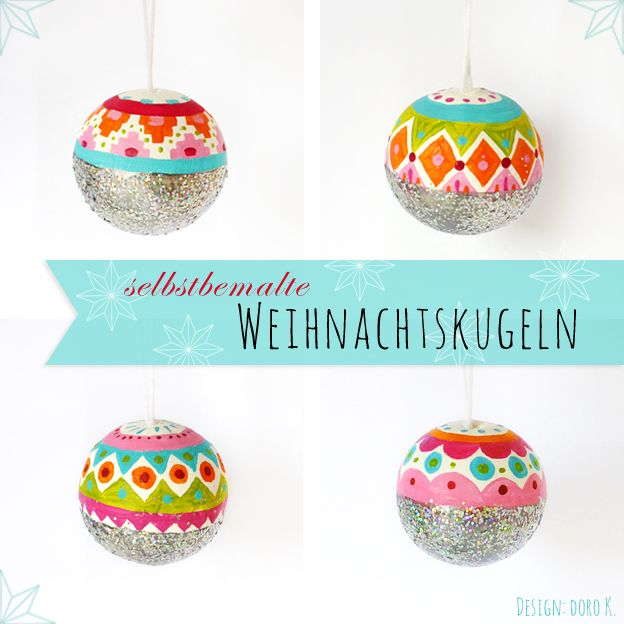 diy selbstbemalte weihnachtskugeln mit glitzer diy christmas christmas ornament and ornament. Black Bedroom Furniture Sets. Home Design Ideas