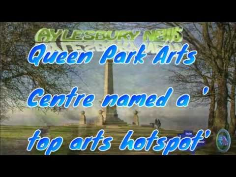 Aylesbury News, Queen Park Arts Centre named a 'top arts hotspot'