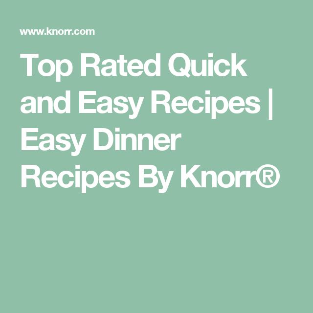 Top rated easy dinner recipes