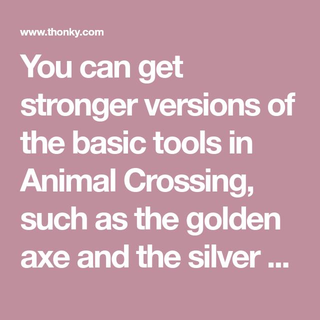 2429a919417a71e2c75ab7d686b0693e - How To Get Golden Tools In Animal Crossing New Leaf