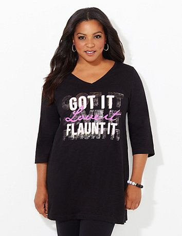 "Our inspiring tee will motivate you with its helpful words of encouragement. The front text graphic reads, ""Got it, love it, flaunt it"" in bright neon colors. V-neckline. Three-quarter sleeves. Side slits at hem. Solid back. Catherines tops are perfectly proportioned for the plus size woman. catherines.com"