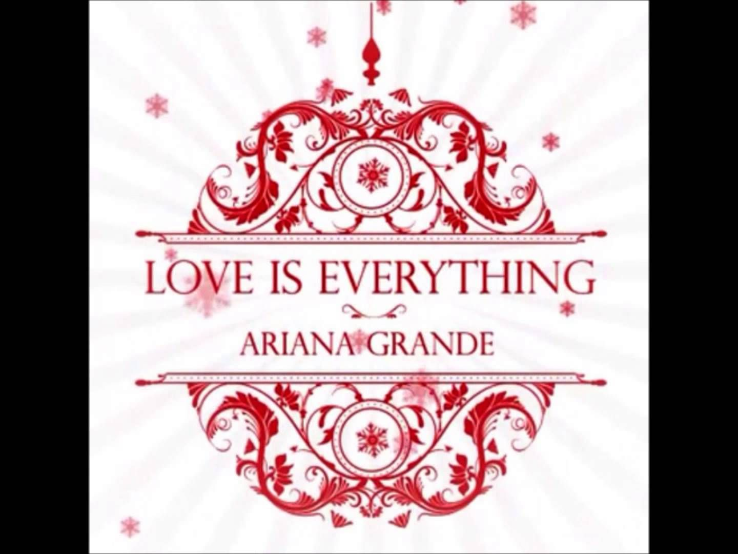 Ariana Grande Love is Everything Chanson ariana grande