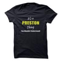 Its a PRESTON Thing Limited Edition