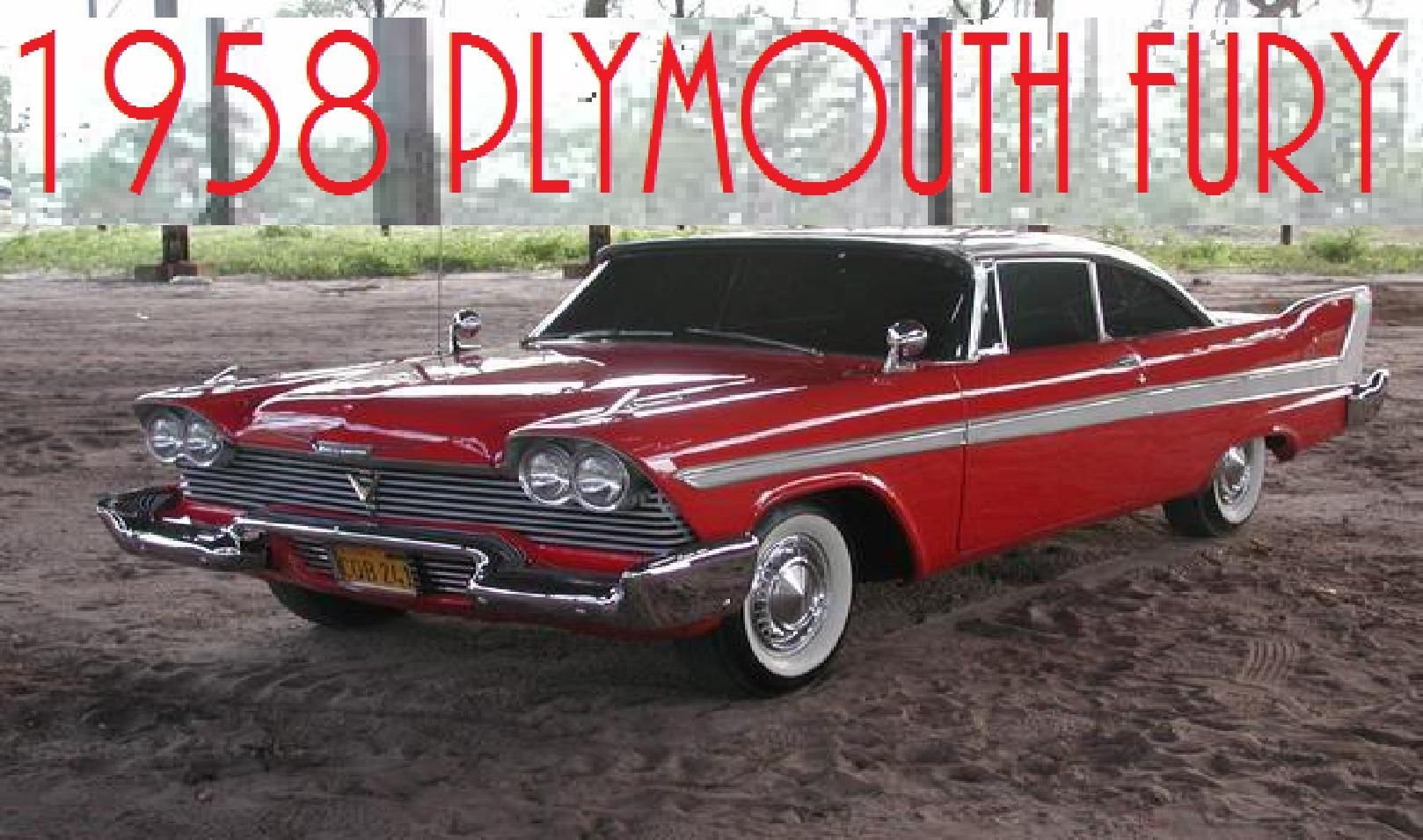 The 58 Plymouth Fury, car number two on my wish list. Christine ...