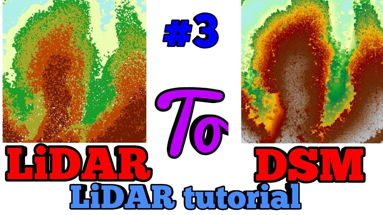 Let's Create DSM Digital Surface Model Using LiDAR Point