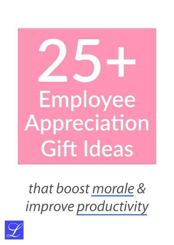Employee Appreciation Day - Thank You Gifts for Your Awesome Staff #employeeappreciationideas 25+ Employee Appreciation Gift Ideas | Staff Thank-You Gifts #employeeappreciationideas