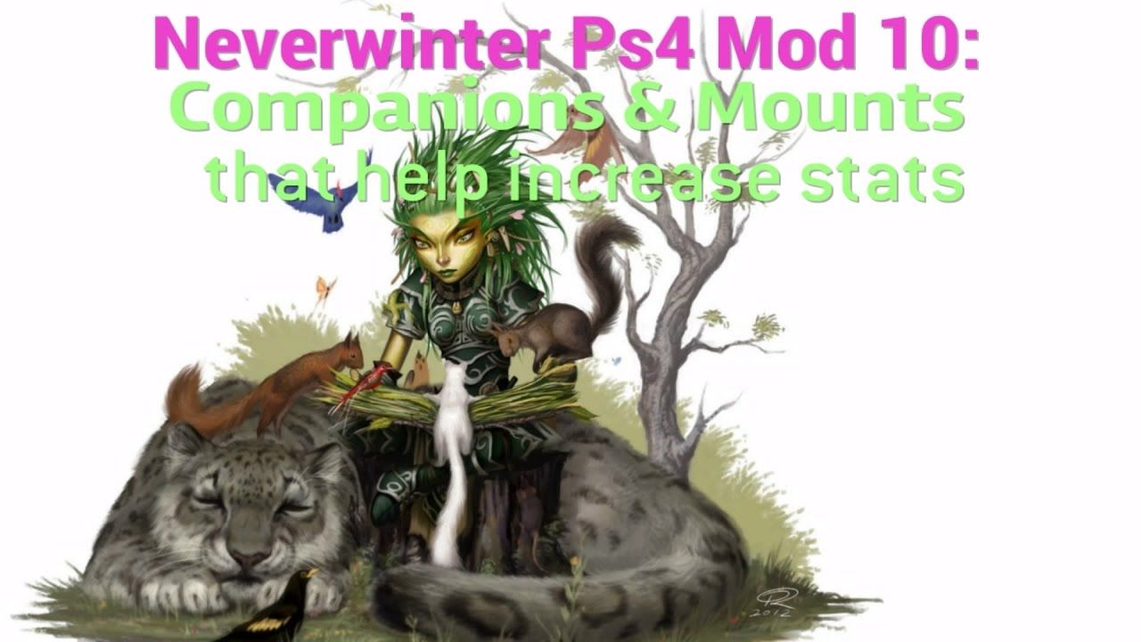 Neverwinter PS4 Mod 10: Companions & Mounts that help