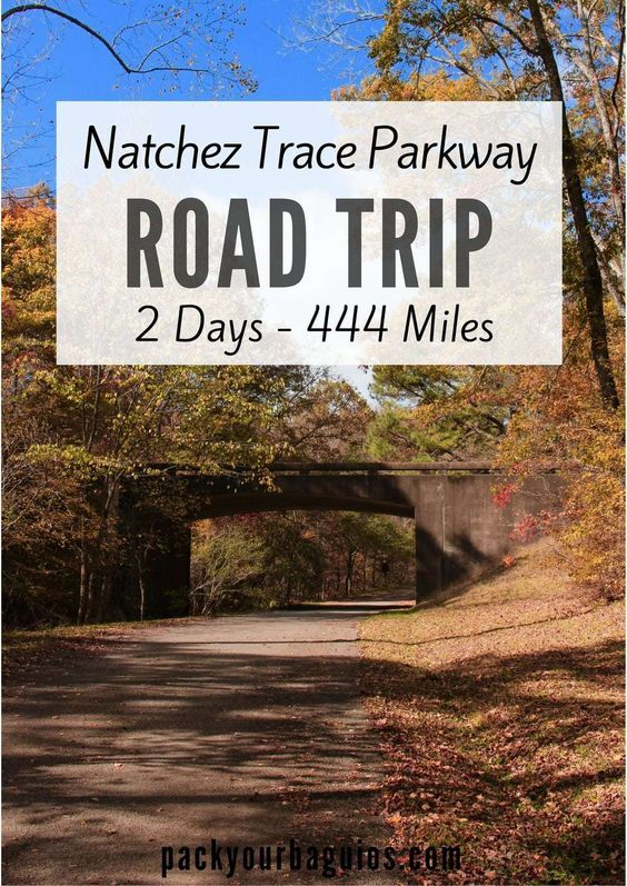 Natchez Trace Parkway Road Trip Scenic road trip, Road