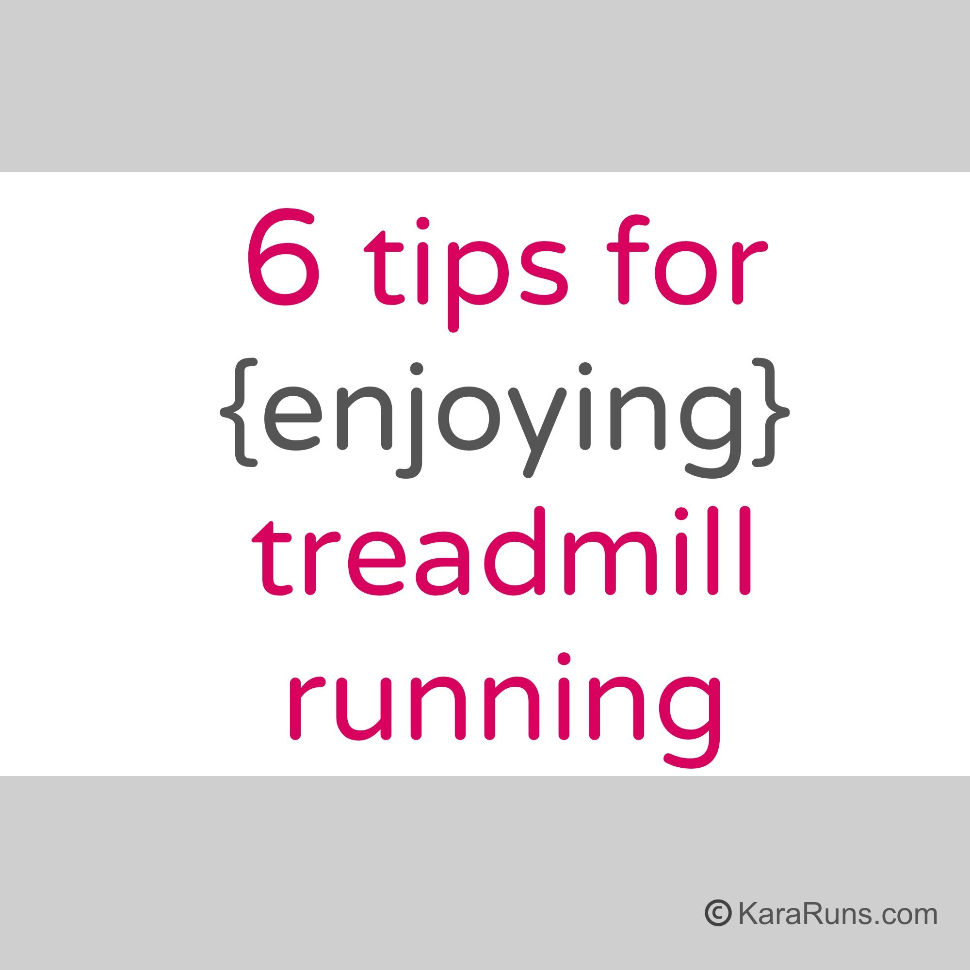 6 tips for loving the treadmill