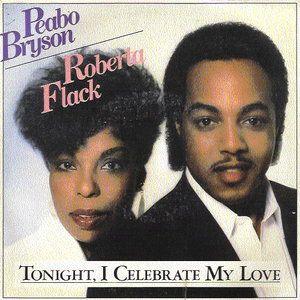 Peabo Bryson Roberta Flack Tonight I Celebrate My Love For You Peabo Bryson Roberta Flack Classic Album Covers