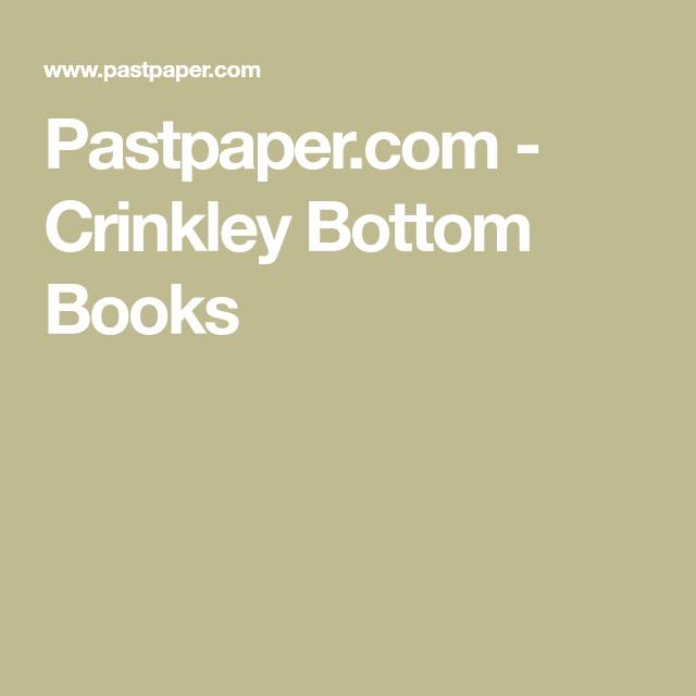 Pastpaper.com - Crinkley Bottom Books