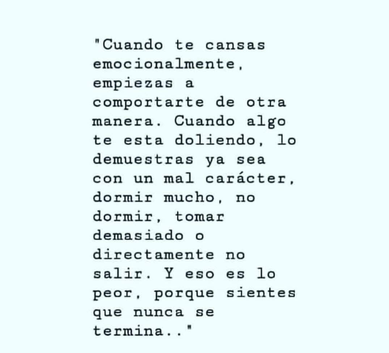 Cansancio Emocional Frases Vida Amor Frases De Actitud Y