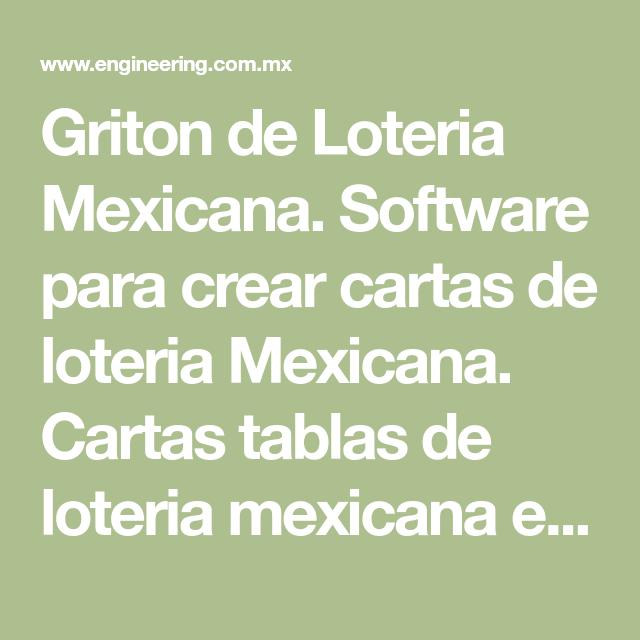 Griton De Loteria Mexicana Software Para Crear Cartas De Loteria