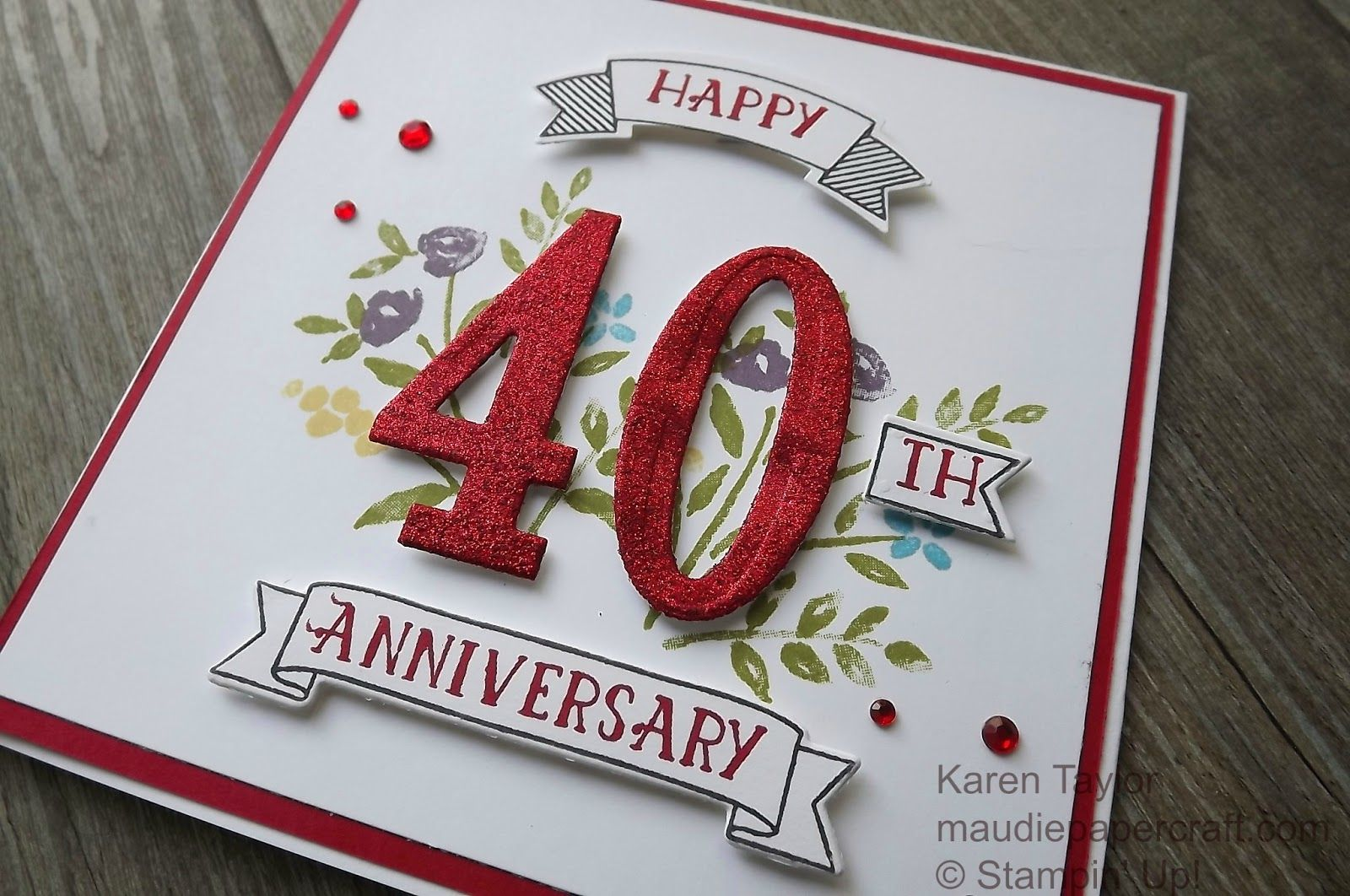 Stampin up! number of years 40th anniversary card number of years