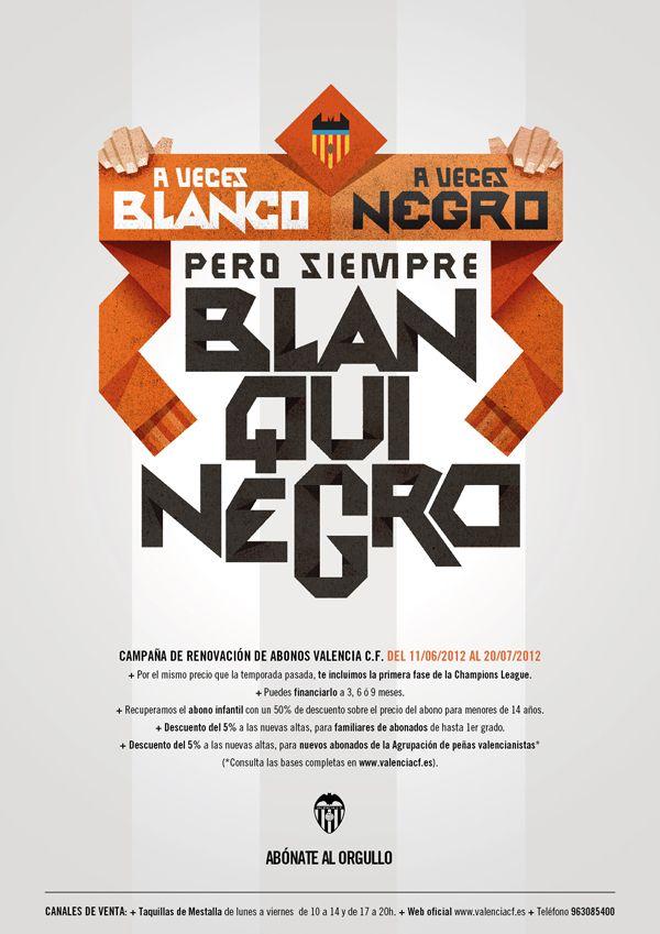 """A veces blanco, a veces negro pero siempre blanquinegro"" Illustration for Valencia CF 2012-2013 ticket campaign."