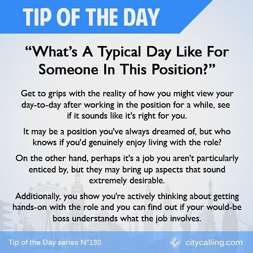 Questions To Ask During Your Interview 1: Whatu0027s A Typical Day Like For  Someone In