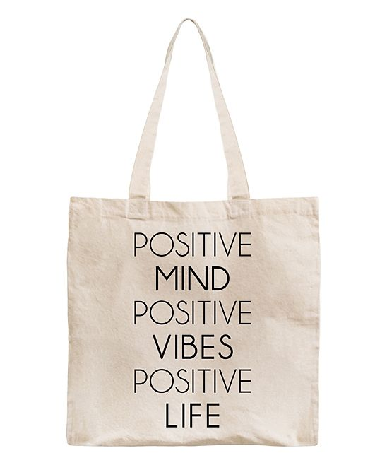 Natural 'Positive Mind Vibes Life' Canvas Tote