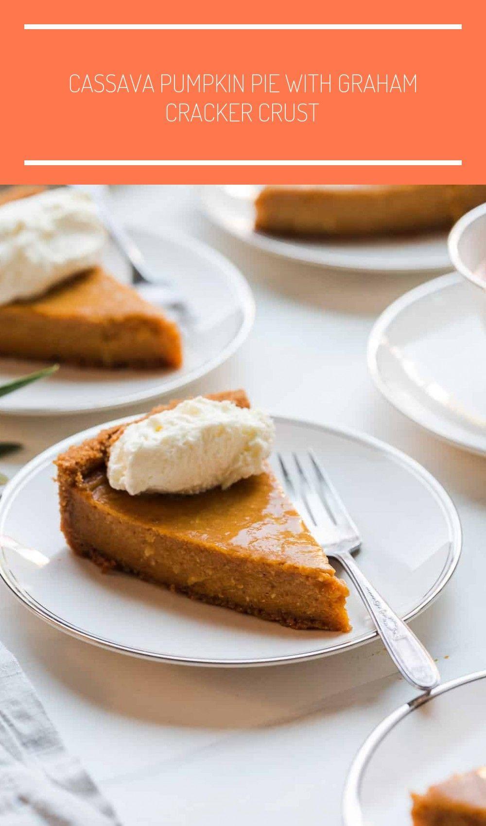 Cassava Pumpkin Pie With Graha In 2020