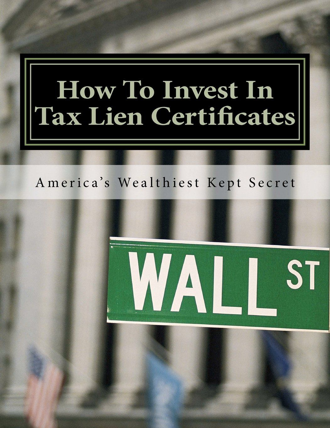 Learn Where And How To Buy Tax Lien Certificates And Earn Up To 300