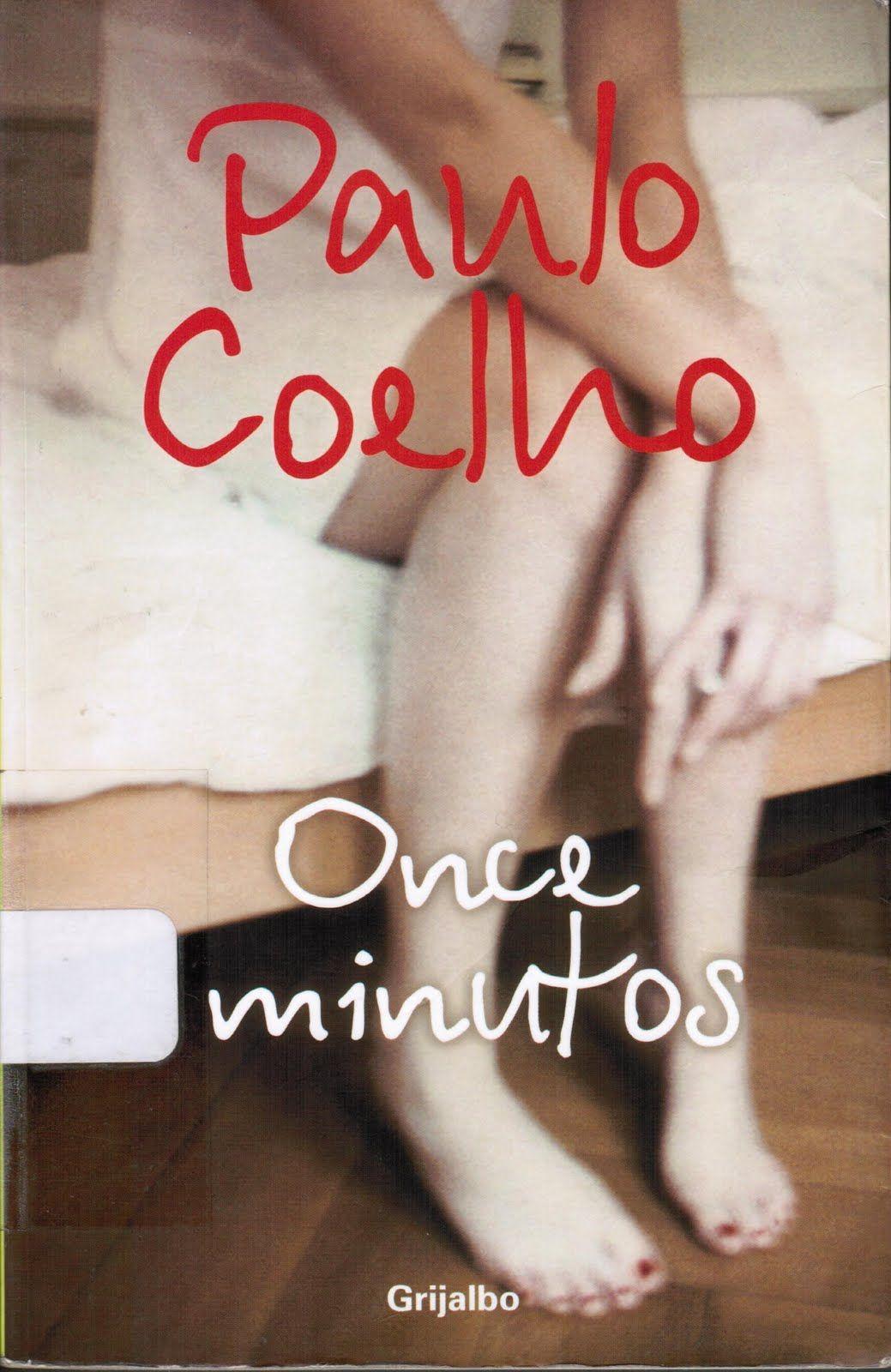 11 Minutos Paulo Coelho Con Imagenes Once Minutos Paulo