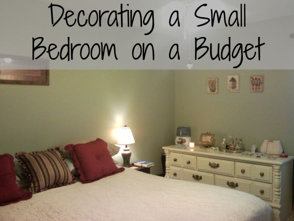 Exceptionnel Decorating Small Bedrooms On A Budget