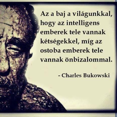 az élet igazságai idézetek képekkel az élet nagy igazságai | Affirmation quotes, Bukowski, Learning quotes