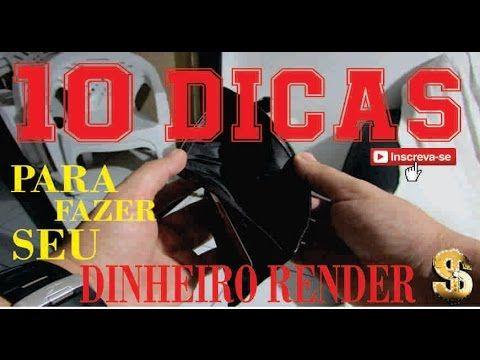 10 DICAS PARA FAZER SEU DINHEIRO RENDER!